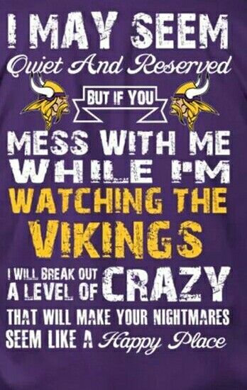 Haha. I'm not quiet and reserved ;) ♡ my Vikings though ;)