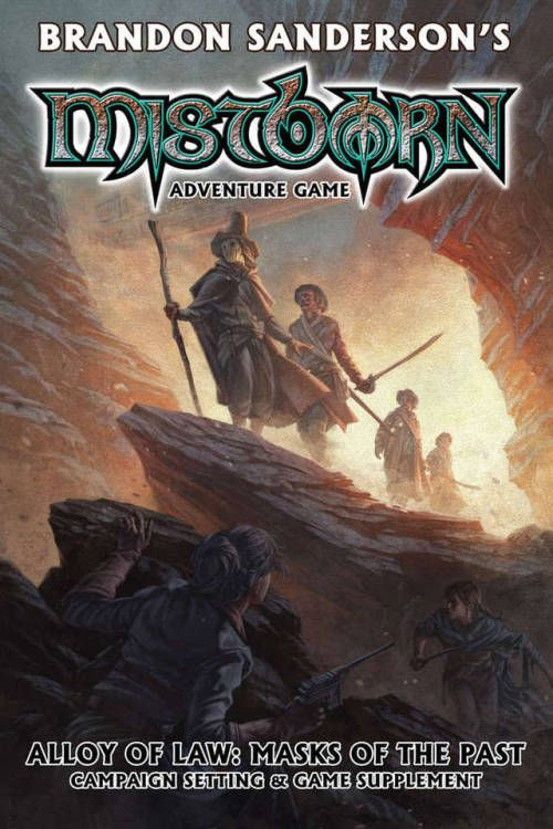 Mistborn Alloy Of Law Masks Of The Past Crafty Games 2017 Crafty Games The Past Past