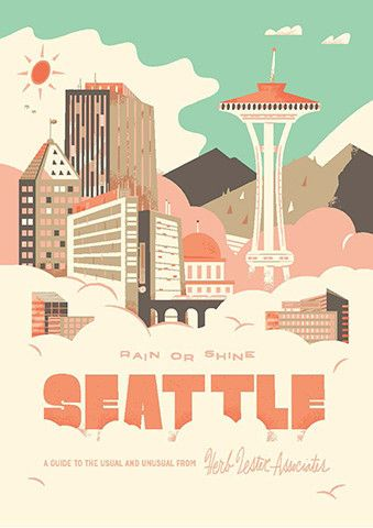 [Seattle, rain or shine | Herb Lester]  I love the look of this poster for a possible reunion tee...something that represents all the sights we'll see on our trip to the Philippines.