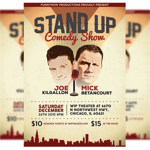 Stand Up Comedy Show In Chicago Poster Contest Winning Design Poster Chicago Stand Up Comedy Shows Comedy Show Chicago Poster