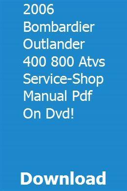 2006 Bombardier Outlander 400 800 Atvs Service Shop Manual Pdf On Dvd Pdf Download Full Online Sport Touring Snowmobile Dvd