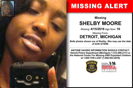 SHELBY MOORE, Age Now: 16, Missing: 04/15/2016. Missing From DETROIT, MI. ANYONE HAVING INFORMATION SHOULD CONTACT: Detroit Police Department (Michigan) 1-313-596-2173.