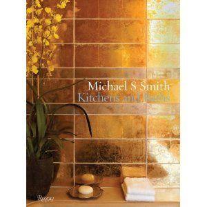 Michael Smith: Kitchens and Bath