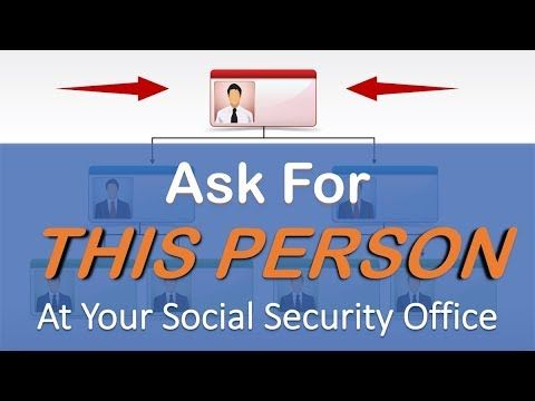 Ask For This Person At The Social Security Office Social