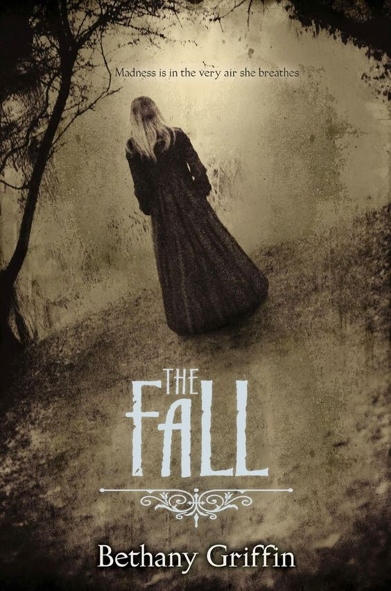 Bethany Griffin - The Fall