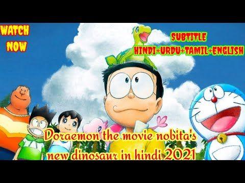 Doraemon The Movie Nobita S New Dinosaur In Hindi 2021 In Hindi Youtube In 2021 Doraemon Movies Dinosaur