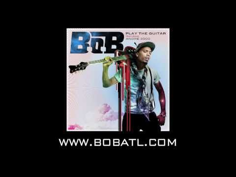 """B.o.B - Play The Guitar ft. André 3000  """"Cause I'm a star, so when I hit the bar it's like Cheers, everybody knows who you are. Who would've thought I would've took it this far? Play the guitar."""""""