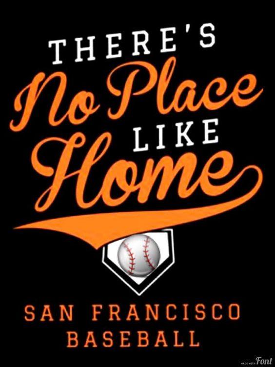 No place like SF. No team like SF Giants!