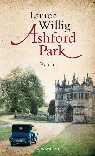 Medienhaus: Lauren Willig – Ashford Park (Frauenroman)
