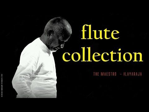 Ilayaraja Flute Collection Tamil Songs Flute Collection Youtube Mp3 Song Download Free Mp3 Music Download Mp3 Music Downloads