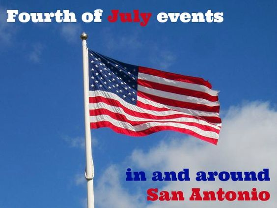 4th of july san antonio