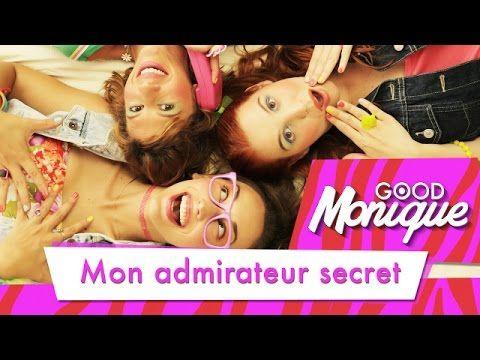 Mon Admirateur Secret - Good Monique - YouTube