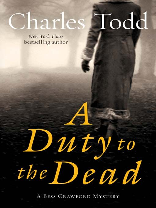 A Duty to the Dead by Charles Todd - Didn't like reader