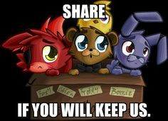 Keep Us! Share and Follow @KoreyRodriguez To Adopt Us! Thank You! -Freddy,Bonnie, Chica, and Foxy! Freddy: Please Adopt Us! Chica: We Don't have a home! Bonnie: There Was a Fire at Freddy's and We Escaped! Foxy: YARR! Help Us Please!