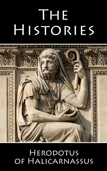 Herodotus, , Donald Lateiner, and G C. Macaulay. The Histories. New York: Barnes & Noble Classics, 2004. Print.