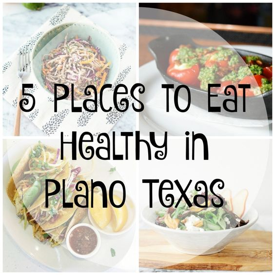 5 Places to Eat Healthy in Plano Texas  