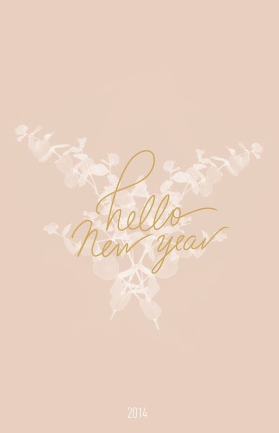 hello new year, downloadable wallpaper by www.cocorrina.com/: http://www.www.www.cocorrina.com//2014/01/happy-new-year.html?utm_content=bufferfaffa&utm_medium=social&utm_source=pinterest.com&utm_campaign=buffer