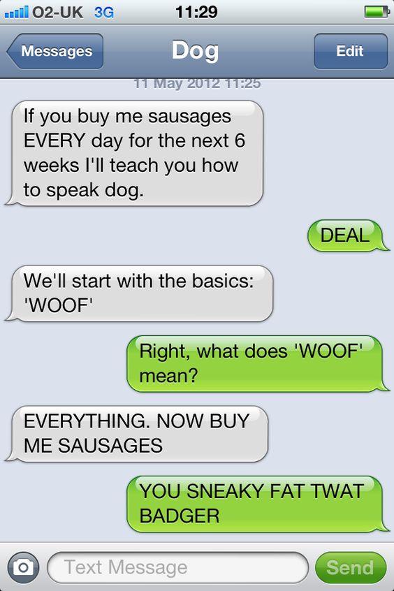 I'll teach you how to speak dog.