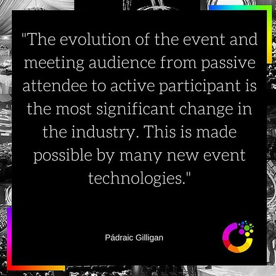 The evolution of the event and meeting audience from passive attendee to active participant is indeed one of the greatest changes in the event industry in the recent years. Technologies make that process so much more easier and convenient. Read more experts' opinion on the topic of the future of the event tech in our article:Expert Poll: What Event Technology Will Shape the Future of the Event Industry?