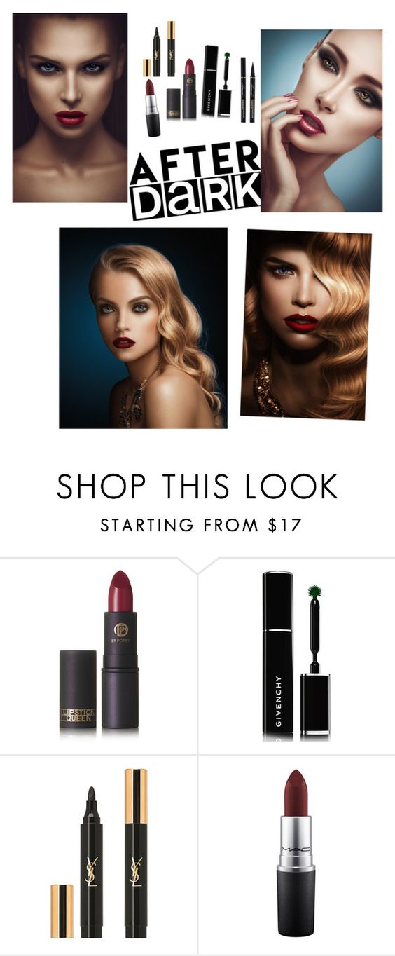 """""""After Dark Contest"""" by gabrielaopal ❤ liked on Polyvore featuring beauty, Lipstick Queen, Givenchy, Yves Saint Laurent and MAC Cosmetics"""