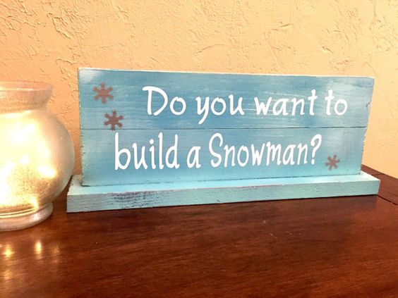 Hey, I found this really awesome Etsy listing at https://www.etsy.com/listing/254982918/do-you-wanna-build-a-snowman-sign-stand