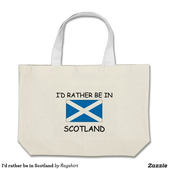 I'd rather be in Scotland Jumbo Tote Bag