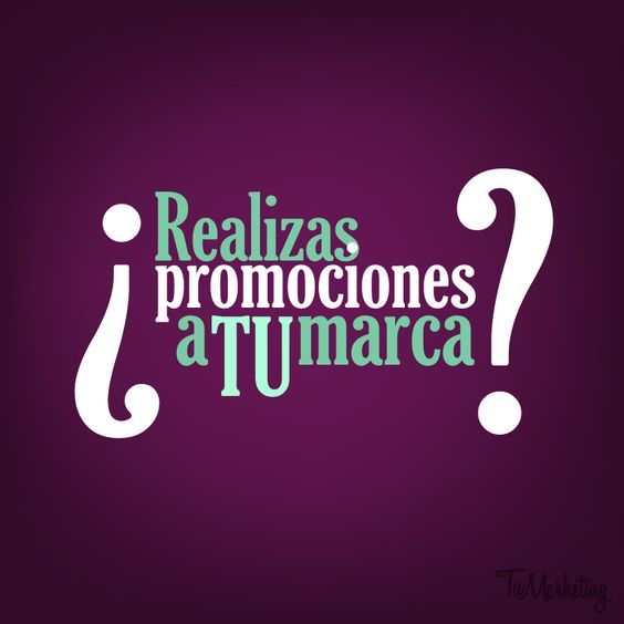 ¿Realizas promociones a TU marca? #TuMarketingRD