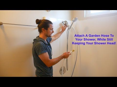 Want To Attach Your Garden Hose To Your Shower Arm Find Out What