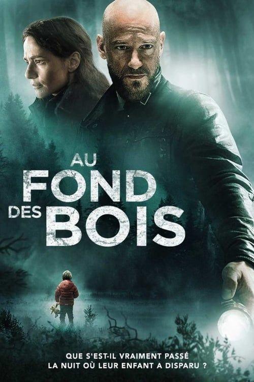 Regarder Au Fond Des Bois 2019 Film Complet En Streaming Vf Entier Francais Film Films Complets Version Francaise
