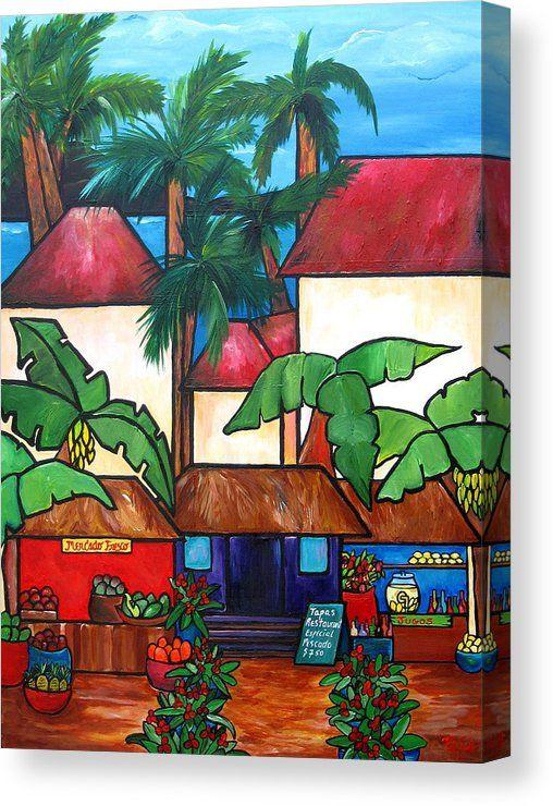 Mercado En Puerto Rico Canvas Print Canvas Art By Patti Schermerhorn Puerto Rico Art Caribbean Art Puerto Rican Artwork