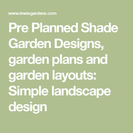 Pre Planned Shade Garden Designs, Garden Plans And Garden Layouts