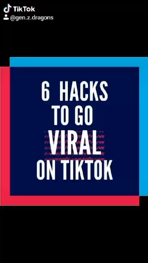 Video 6 Hacks To Go Viral On Tiktok