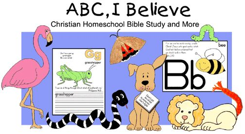 ABC, I Believe (Christian Homeschool Bible Study and More) Receive all 26 lessons online for only $12.95 ... review the first 4 lessons for free!