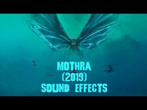 sound effects mothra 2019 youtube sound effects sound godzilla