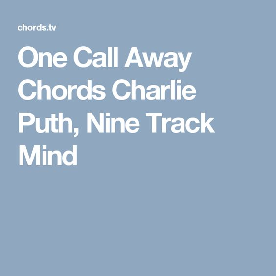 Piano piano chords of one call away : Pinterest • The world's catalog of ideas