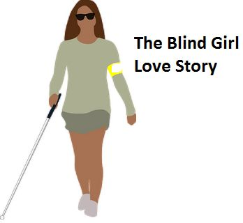 The story of a blind girl