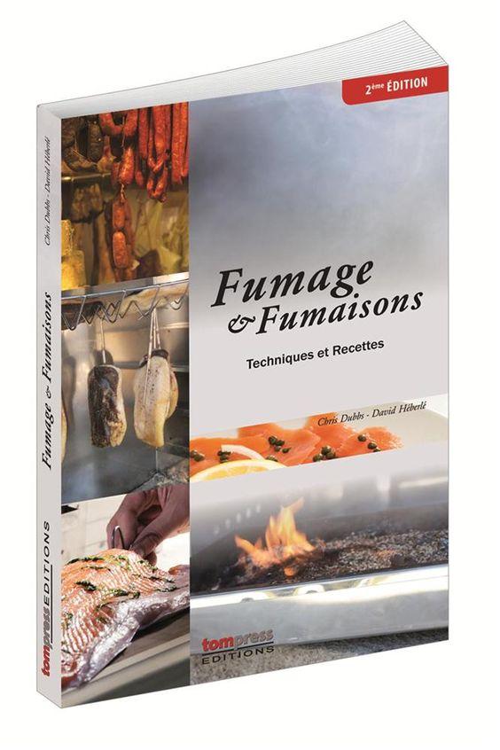 Livre sur le fumage aux édtitions Tom Press Editions. Apprendre le fumage grâce au livre spécial fumoir et fumages, avec des astuces, conseils et recettes !