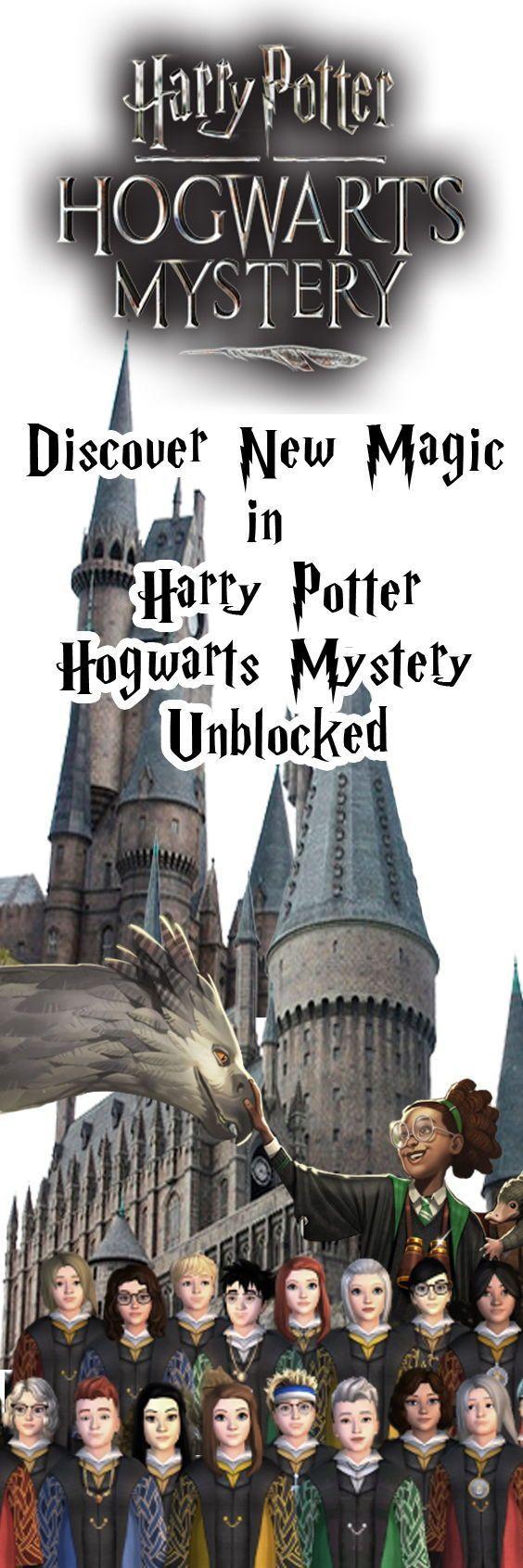 New Magic In Harry Potter Hogwarts Mystery Unblocked Hogwarts Mystery Harry Potter Magic Hogwarts