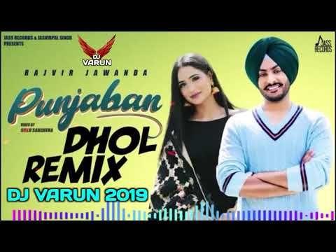 Punjaban Dhol Mix Dj Varun New Punjabi Songs 2020 New Dhol Mix Songs 2020 Rajvir Jawanda Youtube In 2020 Dj Songs Lyrics Song Playlist