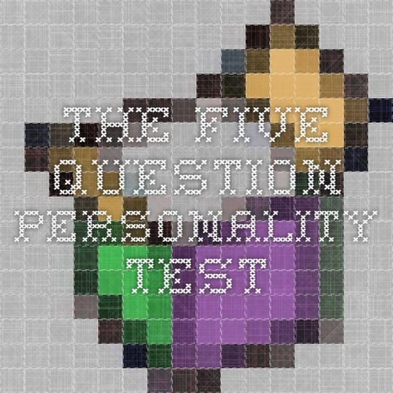 The five-question personality test