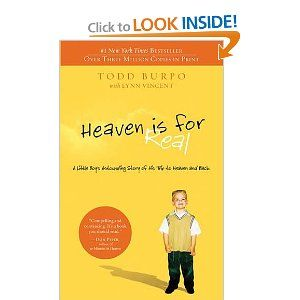 Heaven is for real.  Need to read this, asap.