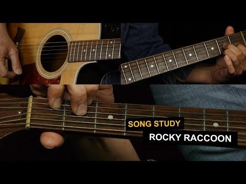 Rocky Raccoon Guitar Lesson The Beatles Youtube Guitar Lessons Rocky Raccoon Guitar