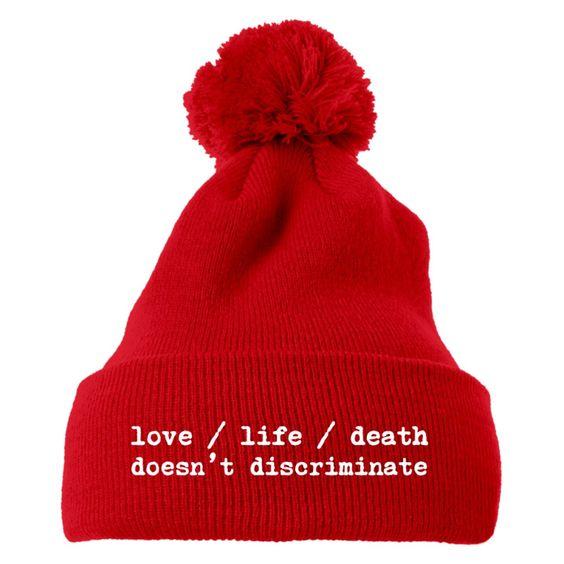 Love Life Death Doesn't Discriminate Knit Pom Cap