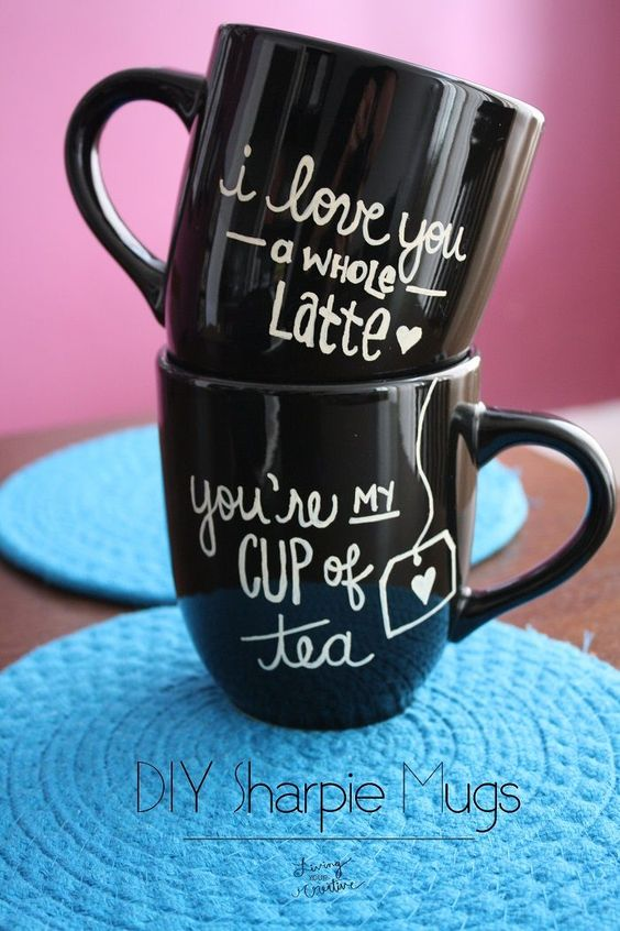 """DIY Sharpie Mugs. I want to make a """"you're my cup of tea"""" one!:"""