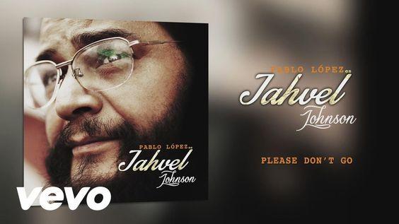 """Pablo López """"Jahvel Johnson"""" - Please Don't Go"""