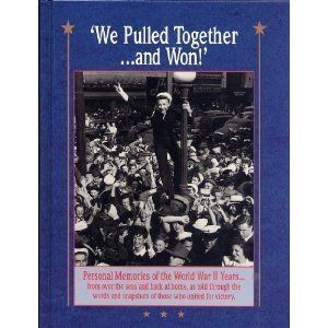 We Pulled Together and Won! from Reminisce Books