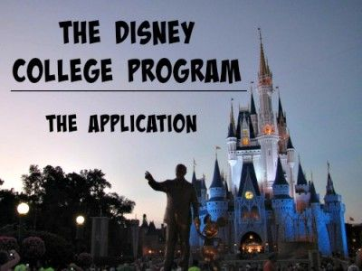 The Disney College Program The Application Disney