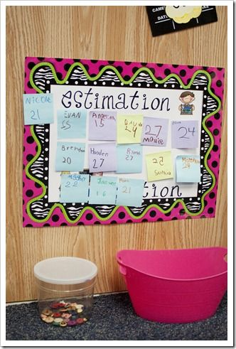 estimation station...this would be great to do one a week. maybe fill with candy or some other little item and whoever gets closest wins it?