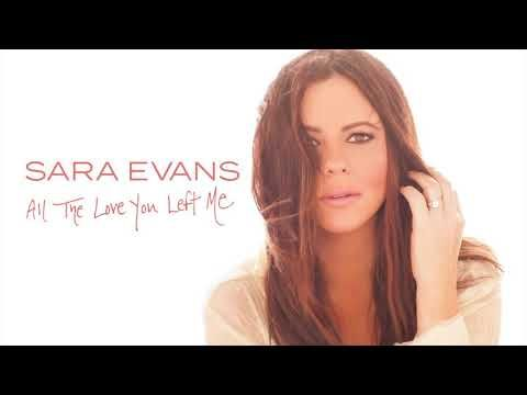 Sara Evans Unveils New Single All The Love You Left Me 106 5 The Wolf Sara Evans Beautiful Songs You Left Me