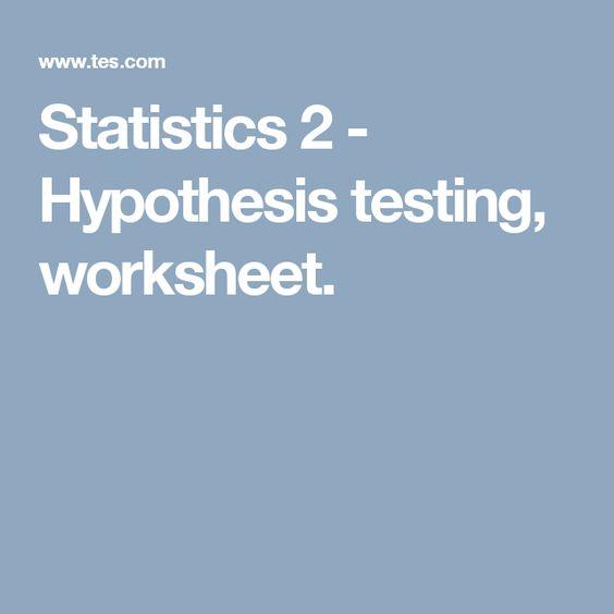 Hypothesis Testing Worksheet Sharebrowse – Hypothesis Testing Worksheet